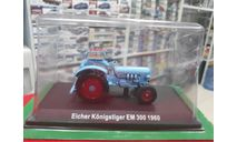 Eicher Konigstiger EM 300 1960 1:43 Hachette, масштабная модель трактора, 1/43