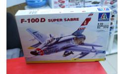 098 F-100 D Super Sabre 1:72 Italeri   возможен обмен, сборные модели авиации, scale72