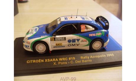 CITROEN XSARA WRC #19 ACROPOLIS RALLY 2005 / PONS - BARRIO   IXO, масштабная модель, scale43, IXO Road (серии MOC, CLC), Citroën