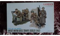 Soviet Motor Rifle Troop, миниатюры, фигуры, Dragon, scale35