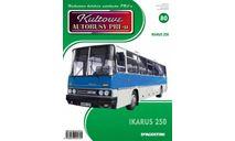 Kultowe autobusy PRL №80 - Икарус-250, журнальная серия Kultowe Auta PRL-u (Польша), DeAgostini-Польша (Kultowe Auta), scale72, Ikarus