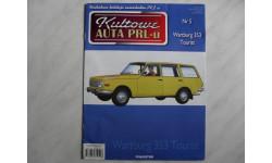 Журнал Kultowe Auta PRL-u Wartburg 353 Tourist  №5