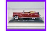 1/43 Lincoln Continental 1939 IXO-Altaya, масштабная модель, автомобиль, коллекция Новостройки СПб, scale43