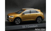 Citroen DS 7 Crossback year 2017 gold 1-43 Norev, масштабная модель, Citroën, scale43
