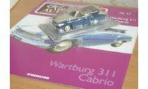 Kultowe Auta PRLu 017 Wartburg Вартбург 311, масштабная модель, 1:43, 1/43, DeAgostini-Польша (Kultowe Auta)