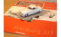 Kultowe Auta PRLu 047 Wartburg Вартбург 313, масштабная модель, scale43, DeAgostini-Польша (Kultowe Auta)