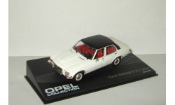 Опель Opel Rekord D 2,1 Liter 1973 Altaya 1:43, масштабная модель, scale43