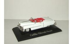 Кадиллак Парадный Эйзенхауэр Cadillac Eldorado Parade EISENHOWER 1953 Atlas 1:43, масштабная модель, 1/43