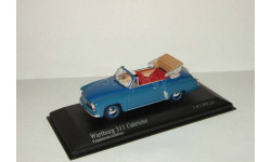 Вартбург Wartburg 311 2 Cabriolet 1959 430015932 Minichamps 1 43