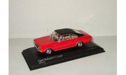 Опель Opel Rekord C Coupe 1966 Minichamps 1 43