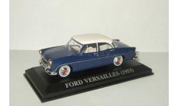 Форд Ford Versailles 1955 Altaya 1:43, масштабная модель, 1/43