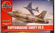 разведчик Supermarine Swift FR.5 1:72 Airfix (NEW !!!), сборные модели авиации, scale72