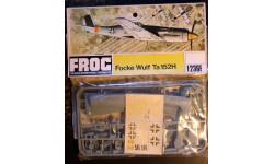 истребитель Фокке Вульф Ta 152H  1:72 FROG, сборные модели авиации, scale72