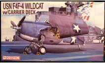 палубный истребитель Wildcat F4F-4 +палуба 1:72 Dragon, сборные модели авиации, scale72
